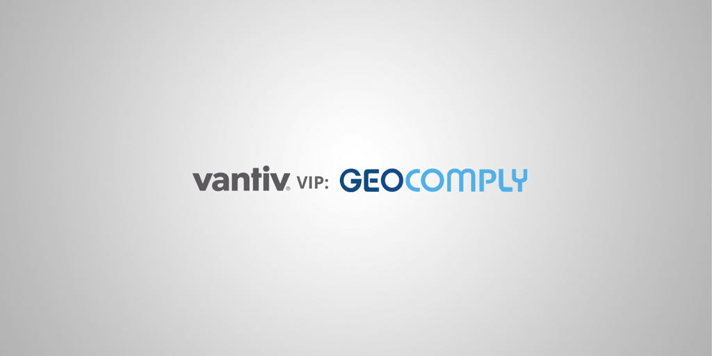 Vantiv vip GeoComply Location Compliance