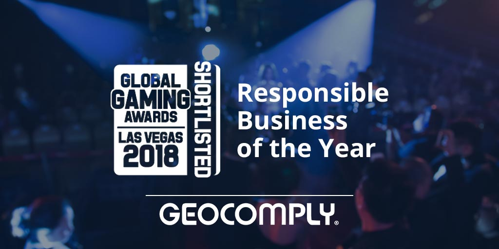 GeoComply shortlisted for the 2018 Global Gaming Awards in the Responsible Business of the Year category