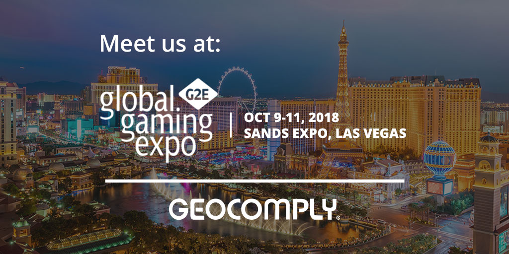 GeoComply at G2E 2018 - Las Vegas