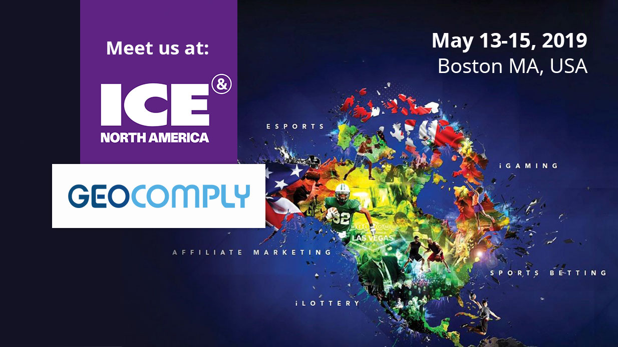 GeoComply will be attending ICE North America on May 13-15 in Boston