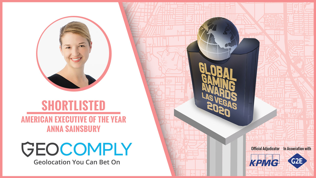 GeoComply's Anna Sainsbury shortlisted as the American Executive of the Year for the 2020 Global Gaming Awards