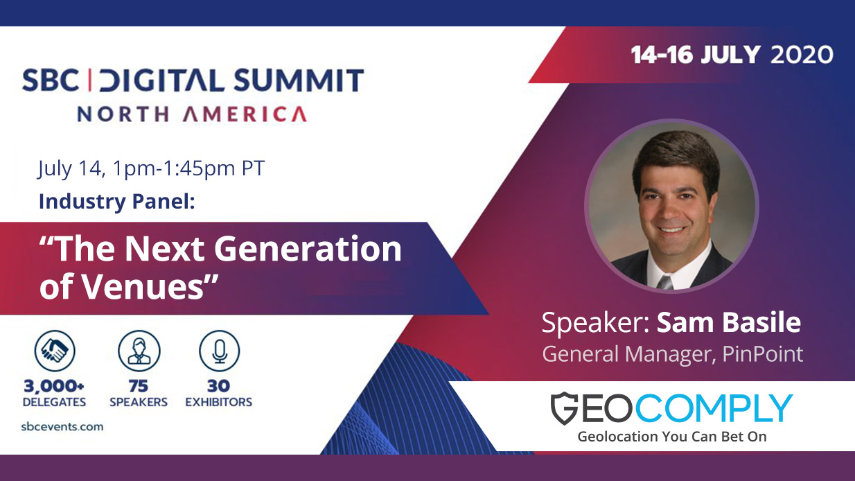 "GeoComply's Sam Basile speaking on ""The Next Generation of Venues"" at the SBC Digital Summit North America"